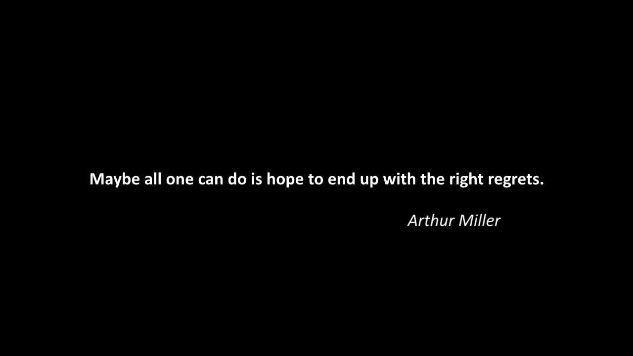 The Crucible Quotes Quote About Life Arthur Miller  Youtube