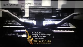Willie On Air - Episode 003