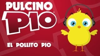 PULCINO PIO  El Pollito Pio (video)