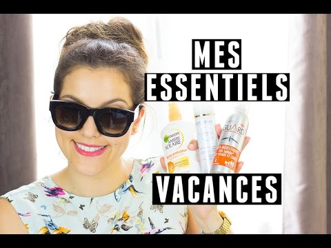 Les Essentiels Beauté pour les Vacances de MissNessyBee