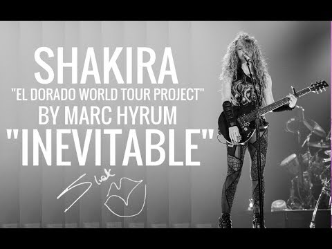 "Shakira ""Inevitable"" El Dorado World Tour Project  DVD Restored"