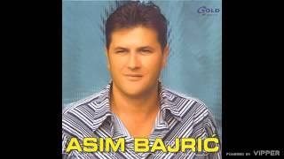 Asim Bajric - Opet si plakala za njim - (Audio 2003)