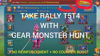 Rally Trap F2p Take Rally T5T4 With Gear Monster Hunter !! Im Burn ? Lord Mobile..