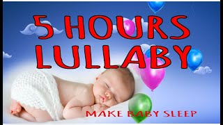 LULLABY~~~ 5 Hours Music for Baby