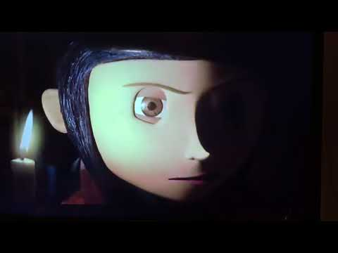 Coraline 5/11 darling why did you run away from me
