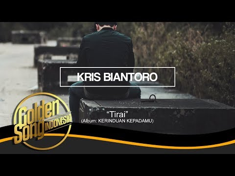KRIS BIANTORO - Tirai (Official Audio)