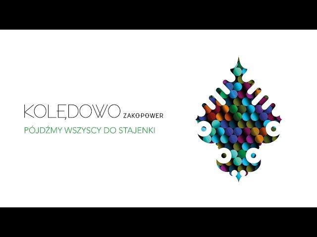 Zakopower - Pójdźmy wszyscy do stajenki (Official Audio)