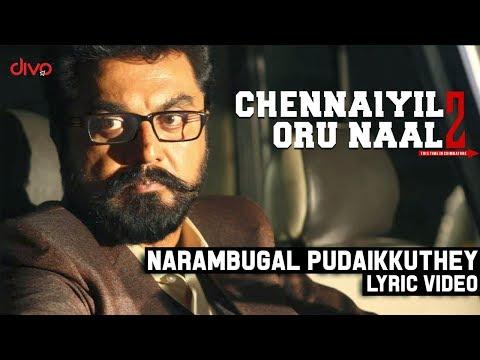 Chennaiyil Oru Naal 2 - Narambugal Pudaikkuthey (Lyric Video)   Sarath Kumar   Suhasini   JakesBejoy