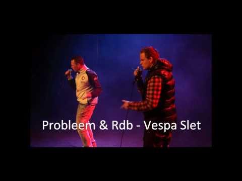 Probleem & Rdb - Vespa Slet