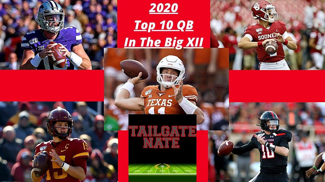 2020 Top 10 Quarterbacks In The Big XII