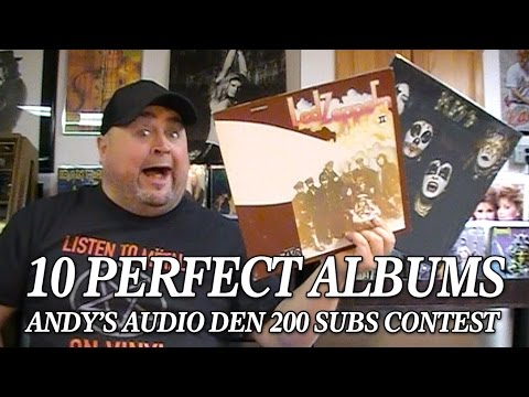 Andy's Audio Den 200 Subs Contest - 10 Perfect Albums
