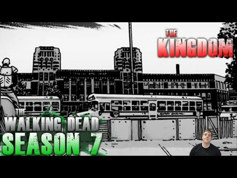 The Walking Dead Season 7 – The Kingdom Explained!