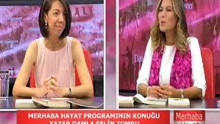 Hande Akın Merhaba Hayat tv programı konuğu Damla Selin Tomru