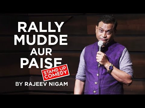 RALLY - MUDDE AUR  PAISE - ELECTION 2019  | A Satirical take By Rajeev Nigam