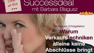 Barbara Blagusz Stimme als Erfolgsfaktor - Stimmtraining für den Verkaufserfolg