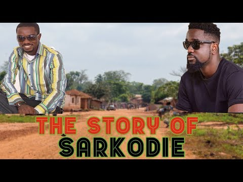 The story of Sarkodie (Before The Fame) - The Highest