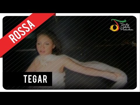 Rossa - Tegar | Official Video Clip