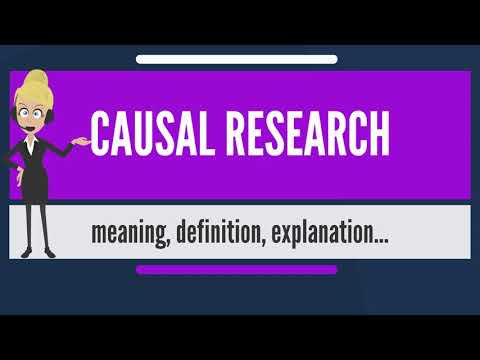 What is CAUSAL RESEARCH? What does CAUSAL RESEARCH mean? CAUSAL RESEARCH meaning & explanation
