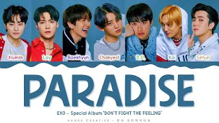 EXO - ' Paradise' Lyrics Color Coded (Han/Rom/Eng) | @Hansa Game