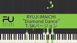 RYUJI IMAICHI - Diamond Dance