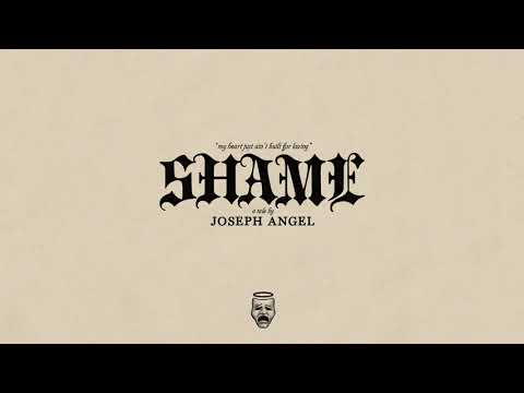 Joseph Angel - Shame (Audio)