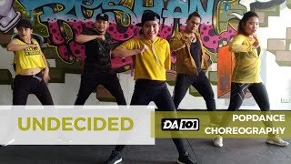 DA101 CHOREOGRAPHY | #UNDECIDED | POPDANCE | DANCE FITNESS