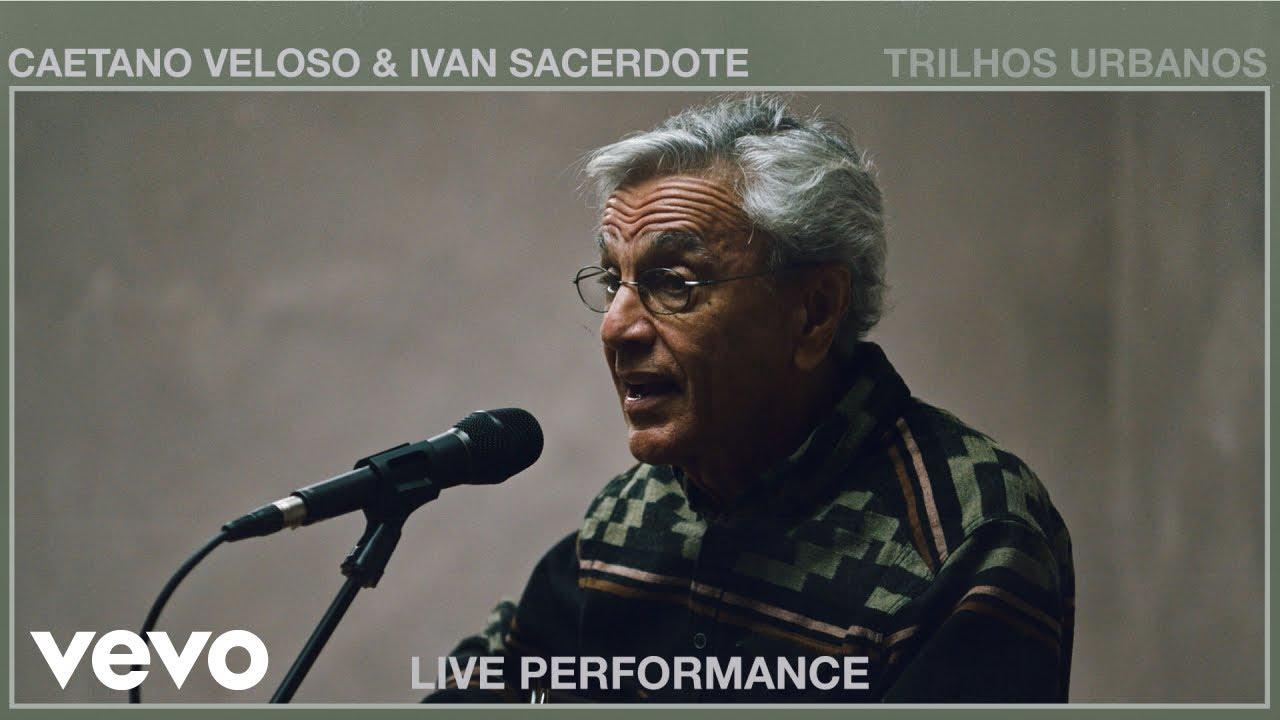 Caetano Veloso - Trilhos Urbanos (Live Performance) | Vevo ft. Ivan Sacerdote