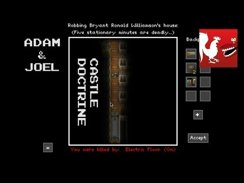 Joel and Adam Check Out the Castle Doctrine