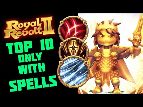 ROYAL REVOLT 2 - TOP 10 PLAYER DEFEATED ONLY WITH SPELLS!!