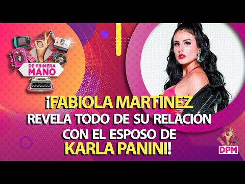 Fabiola Martínez Revela Todo De Su Relación Con Américo, Esposo De Karla Panini ¡ROMPE EL SILENCIO!