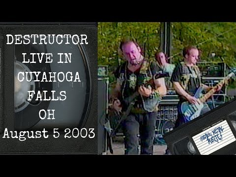 DESTRUCTOR Live in Cuyahoga Falls OH August 5 2003