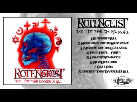 Rotengeist  - The Test That Divides Us All  (FULL ALBUM) Defense Records