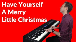 Have Yourself A Merry Little Christmas - Jazz Piano by Jonny May