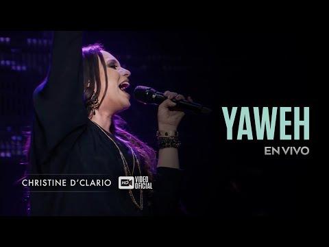 Christine D'Clario | Yahweh | En Vivo