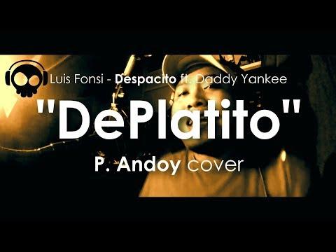 DePlatito Despacito Tagalog Parody