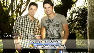 Coração Tá Louco - Sandro e Cícero