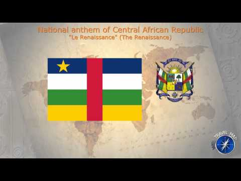 Central African Republic National Anthem