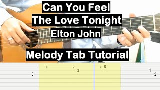 Can You Feel The Love Tonight Guitar Lesson Melody Tab Tutorial Guitar Lessons for Beginners