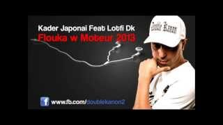 Lotfi double kanon   Kader Japoni Flouka W FIHA Moteur