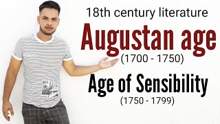 augustan age (neo-Classical age) | age of sensibility |  age of Samuel Johnson 18th century poets