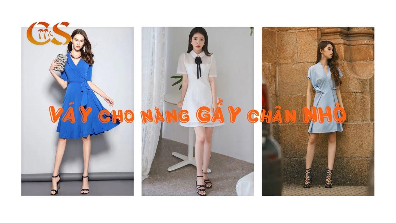 Chọn Váy Cho Nàng Dáng Gầy Chân Nhỏ | Thời Trang & Cuộc Sống