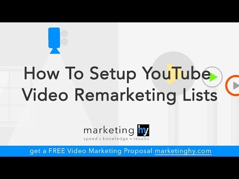 How To Set Up YouTube Video Remarketing Lists