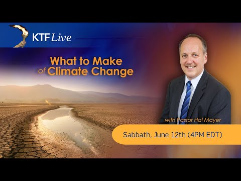 KTFLive: What to Make of Climate Change