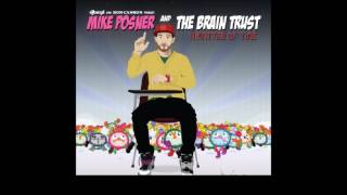 Mike Posner & The Brain Trust -  A Matter Of Time