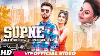 Supne (Official Video) | Param Billing Ft Gurlez Akhtar | Western Penduz | Latest Punjabi Songs 2018