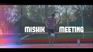 Футбольный фристайл | Mishik meeting | MOSCOWFF