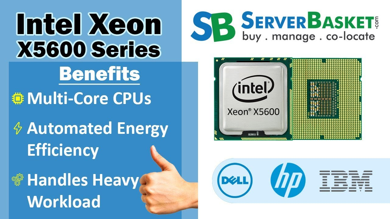 Intel Xeon X5600 Processor CPU Series - Specifications, Benefits