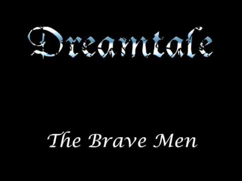 Dreamtale (Hardware) - The Brave Men [Demo]