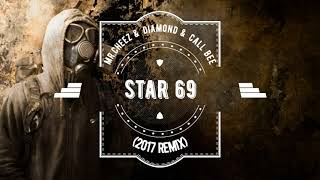 Fatboys Slim - Star 69 (Mr.Cheez & Diamond & Call Bee Remix 2017) FREE DOWNLOAD