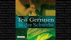 In der Schwebe 2v2 Roman Hörbuch von Tess Gerritsen